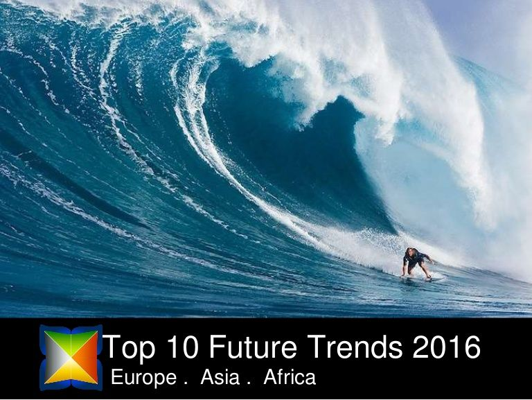 Top 10 Future Trends impacting business in 2016. From the Fast Forward your Business Tour, attended by 5,000+ entrepreneurs in Europe, Asia and Africa in 2015,…