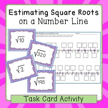 Estimating Square Roots On A Number Line  Task Card Activity