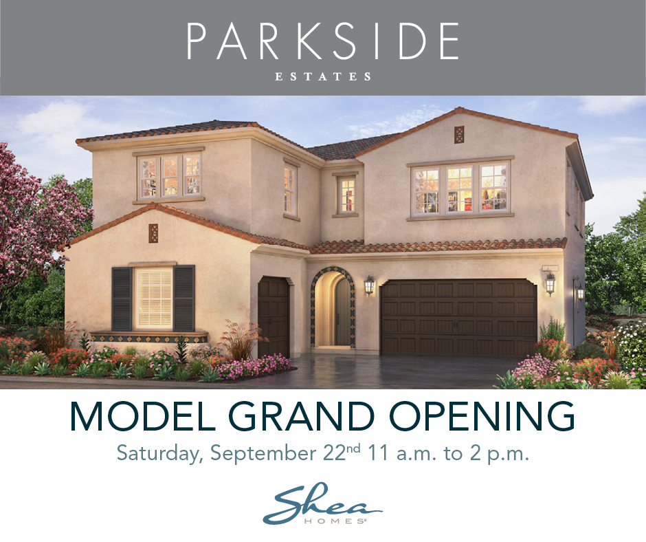 Model Grand Opening of Parkside Estates on September 22nd!