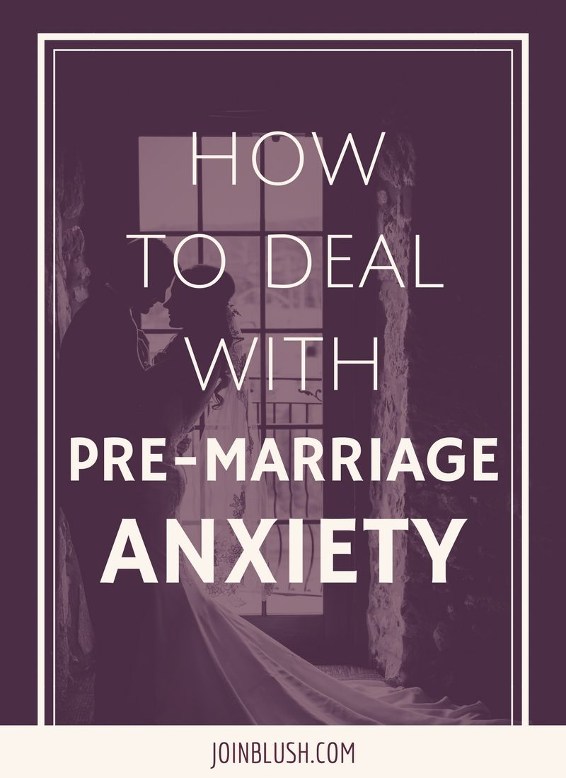 Pre Wedding Anxiety How To Deal With