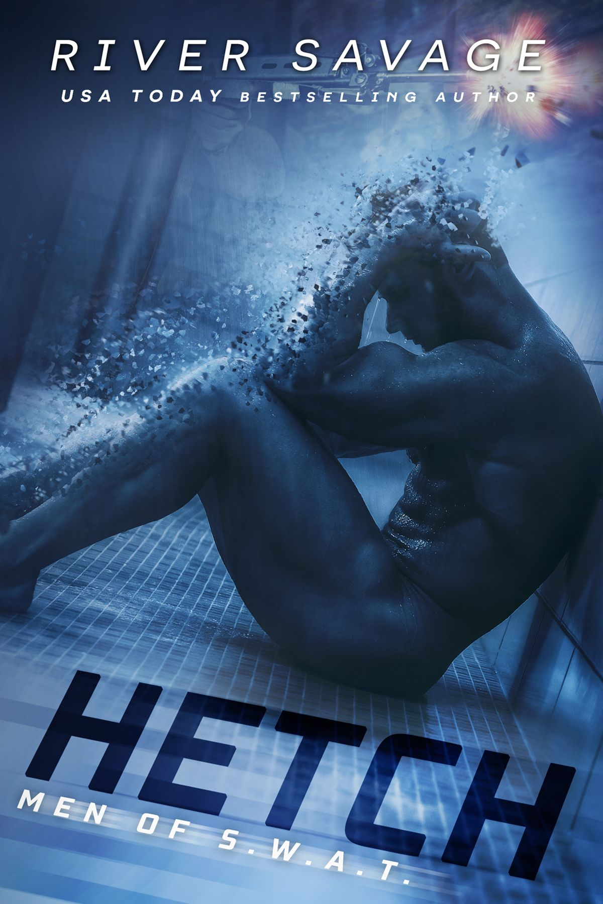 Hetch by River Savage | Men of S.W.A.T., #1 | Release Date March 2016 | Genres: Contemporary Romance, Romantic Suspense