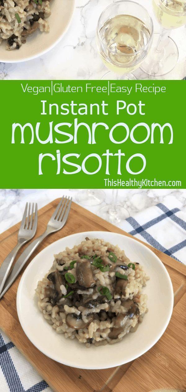 Photo of Instant Pot Mushroom Risotto [V+GF] – This Healthy Kitchen