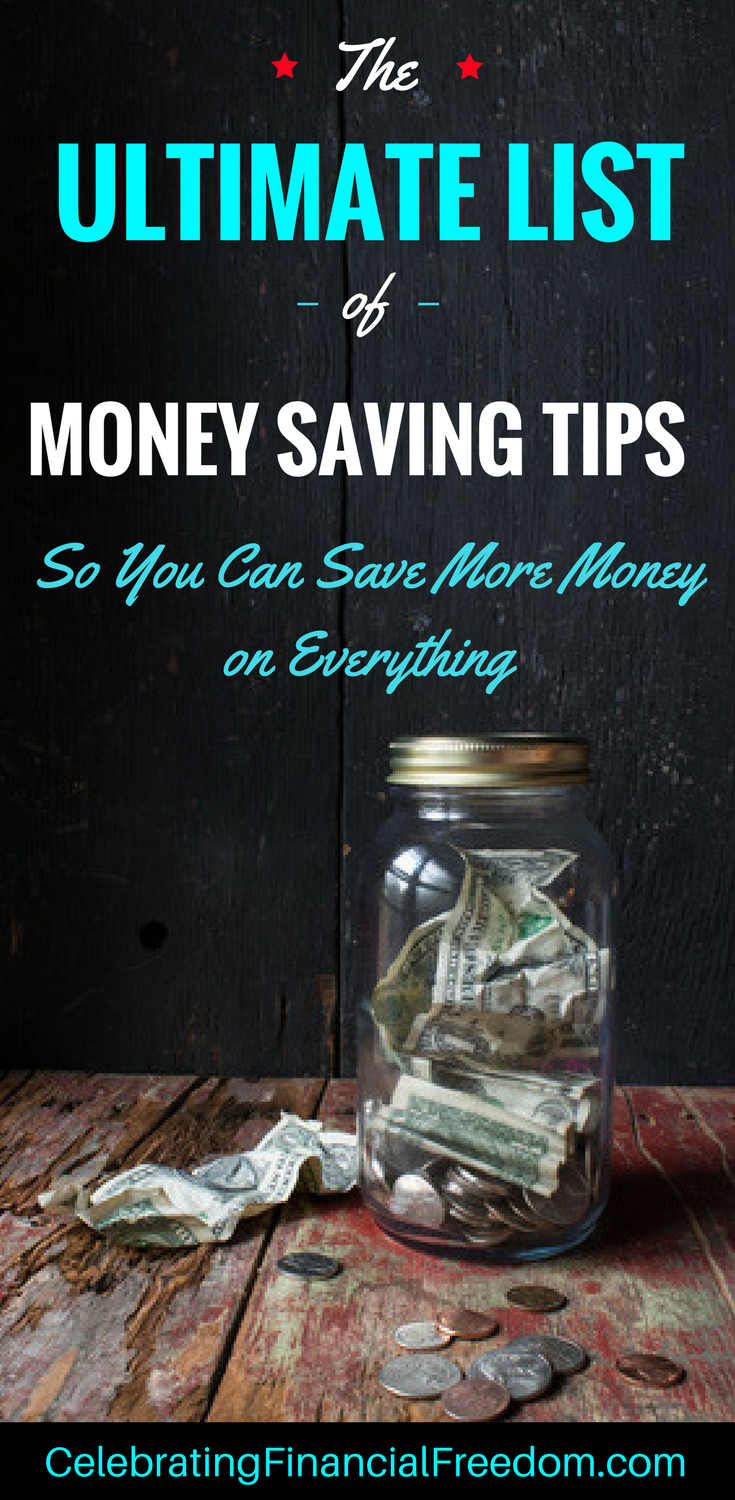 The Ultimate List of Money Saving Tips So You Can Save More Money