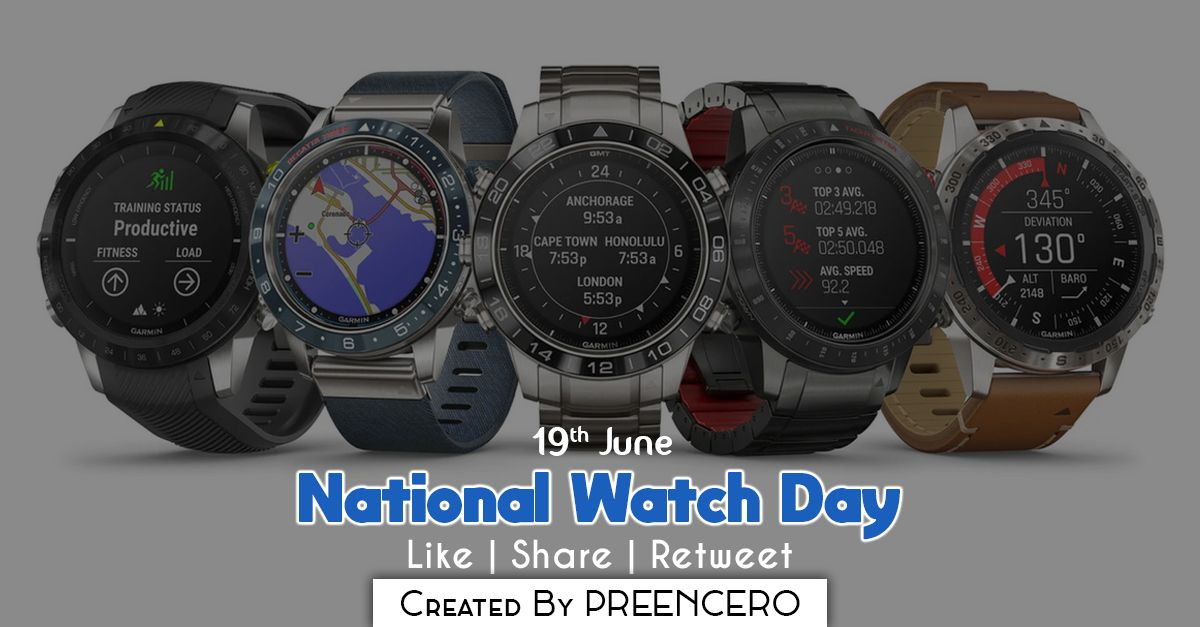 19th june national watch day by preencero preencero