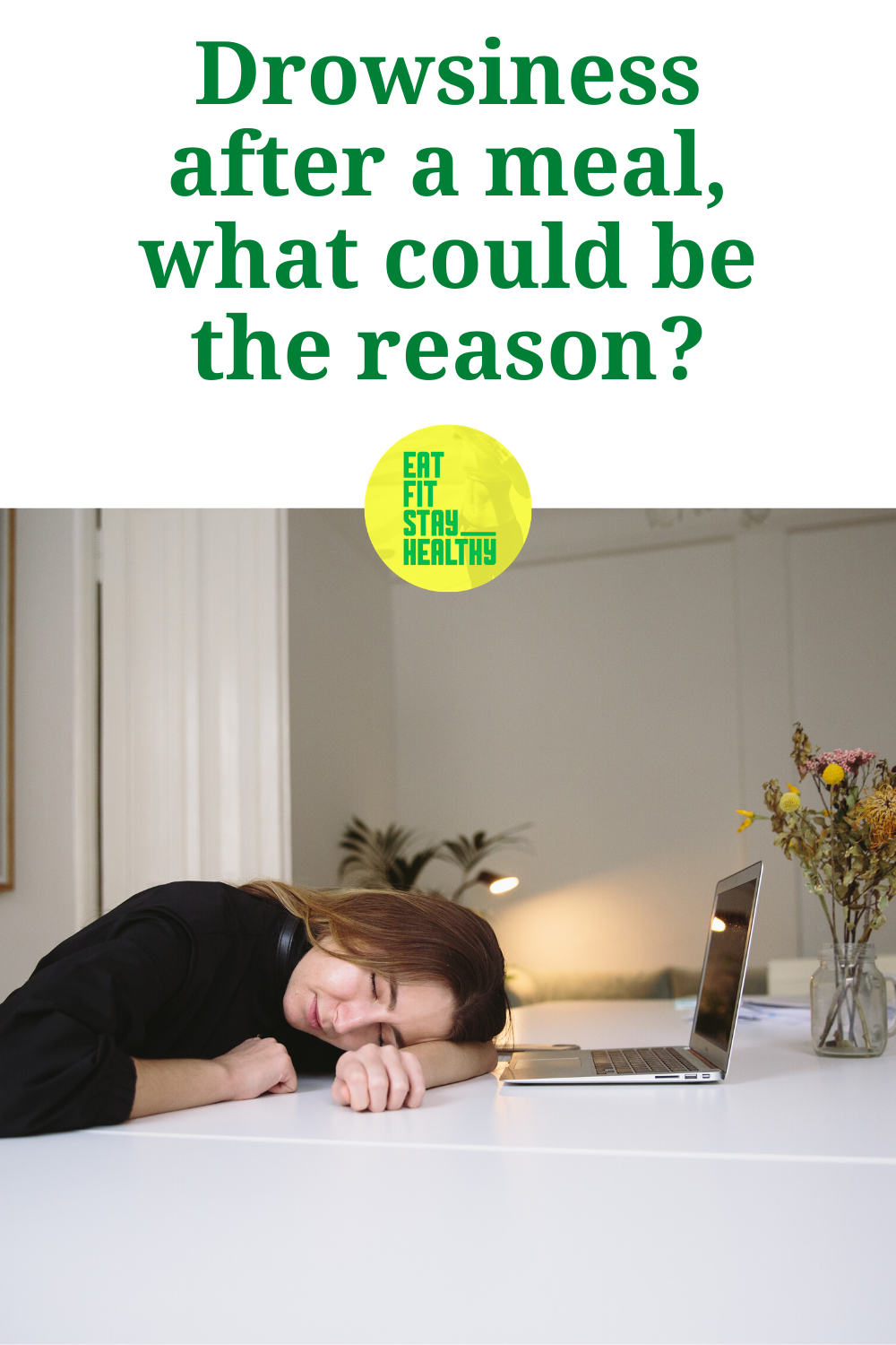 Drowsiness After A Meal What Could Be The Reason How To Stay Healthy Health Blog Drowsy