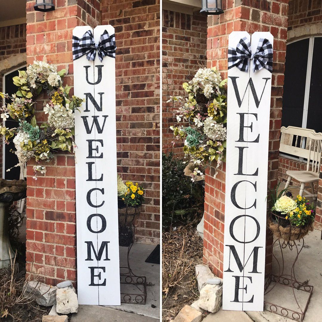 6ft Double Sided Welcome Unwelcome Porch Sign Porch Signs Diy Front Porch Welcome Signs Front Door