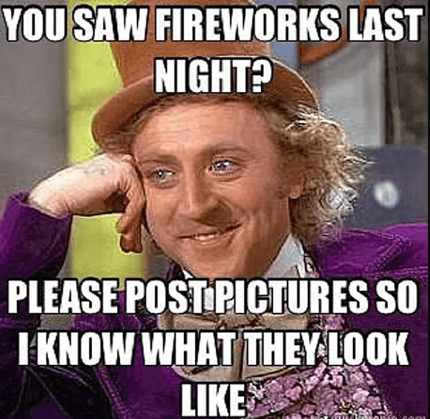 Best 50 Hilarious Happy 4th Of July Memes Updated July 2020 Funny 4th Of July Top 20 Funniest Memes