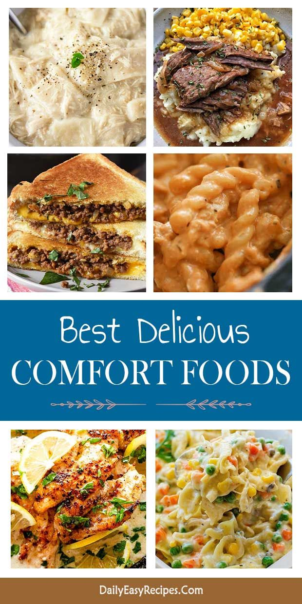 Best Comfort Food Recipes To Warm Up Chilly Autumn Best Comfort Food Food Comfort Food