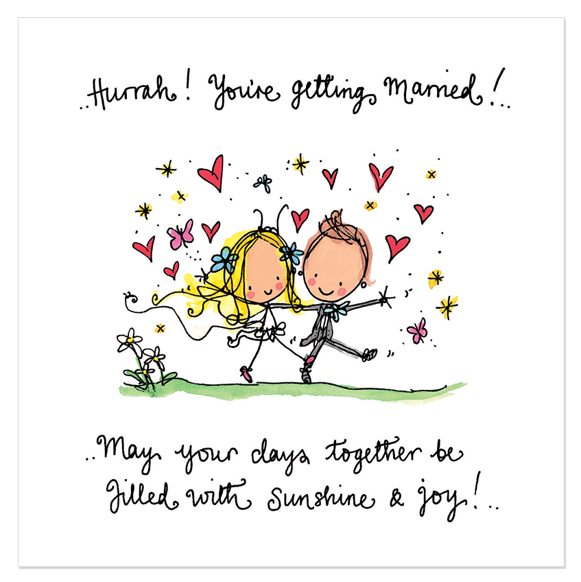 Hurrah! You're getting married Happy wedding quotes
