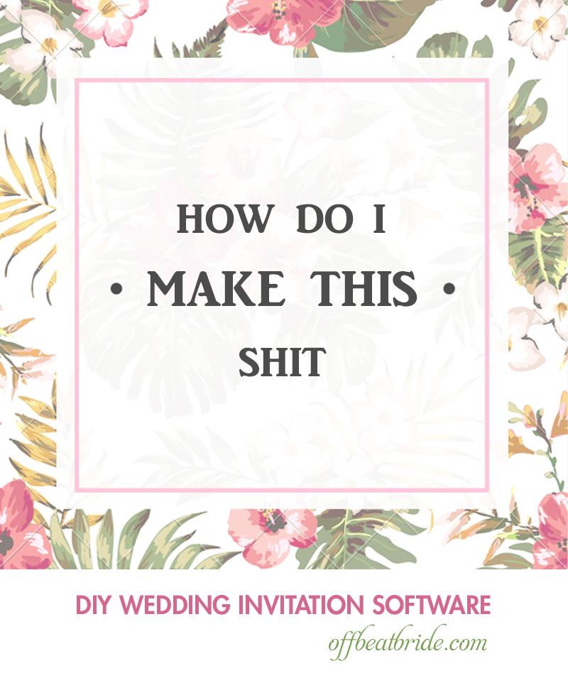 10 Design Programs For Diy Wedding Invitations 5 Are Free Wedding Invitations Diy Wedding Invitation Software Free Wedding Invitations