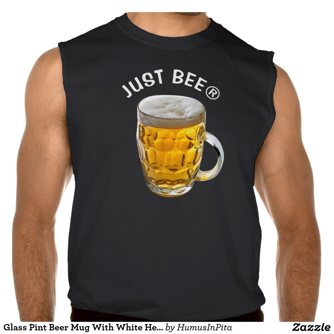 Glass Pint Beer Mug With White Head With Your Text Sleeveless Shirt