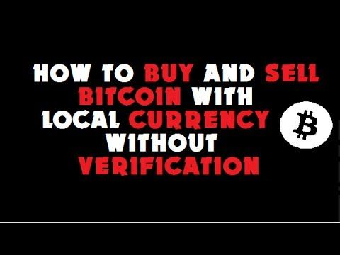 Trade bitcoin without verification