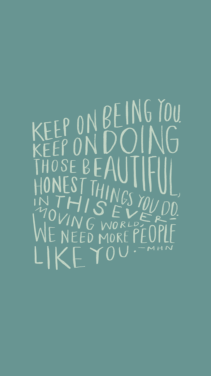 keep on being you