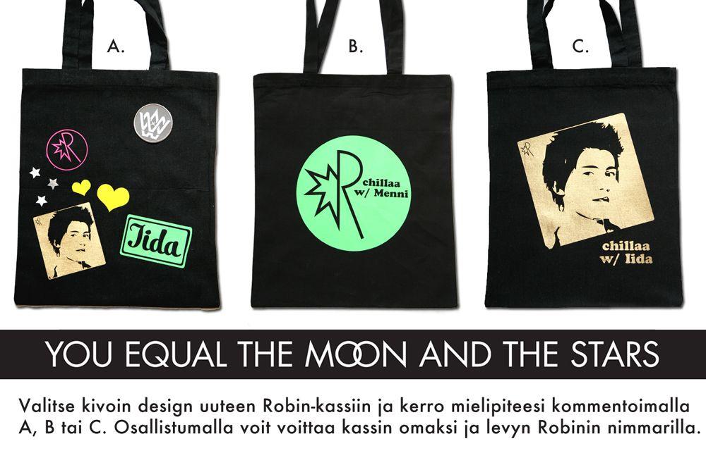 Me We & Robin -kangaskassi tulee ja SINÄ päätät millainen siitä tulee! ÄÄNESTÄ kommentoimalla alle A, B tai C.    Äänestämällä VOIT VOITTAA Robinin nimmarilla varustetun Chillaa-levyn JA uuden Robin-kangaskassin. (Arvotaan 25.4.2013)