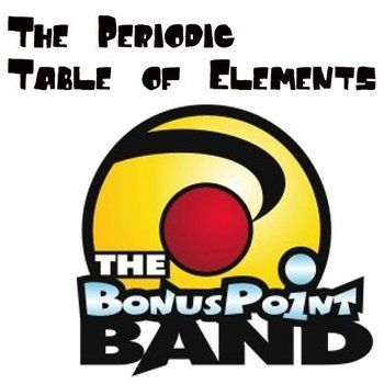 The periodic table of elements mp3 song this song by the bonus point band comes recommended by students and teachers alike sing urtaz Choice Image