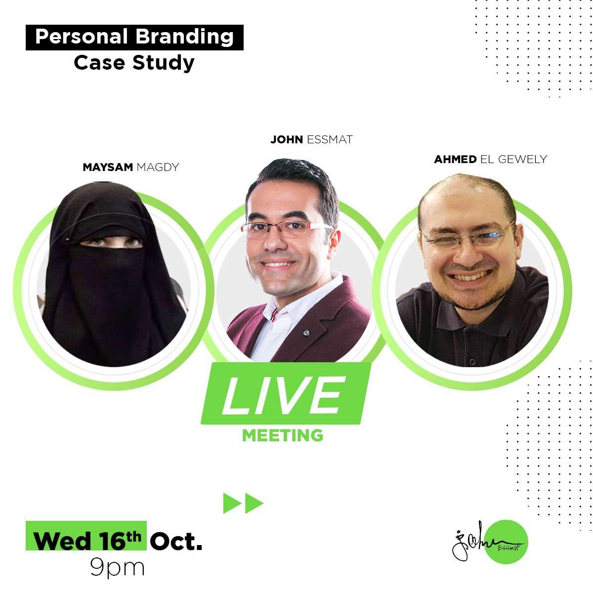 يوم الاربع الساعة 9م هنعمل Live Meeting مع اتنين عاملين Personal Brand قوي في مجال الطب Personal Branding Case Study Branding