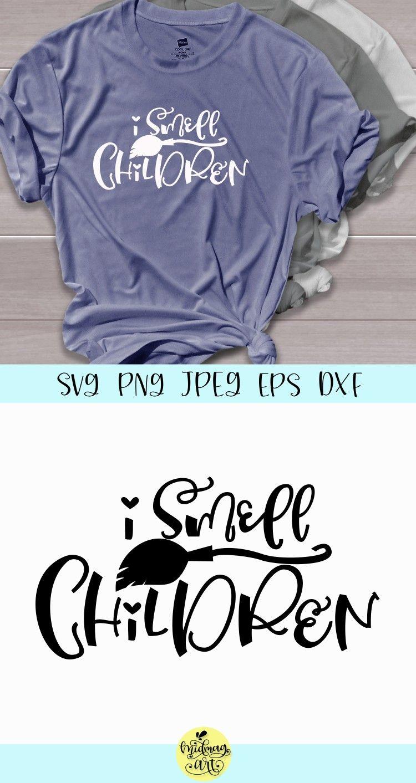 I Smell Children Svg, Halloween Svg Sister shirts