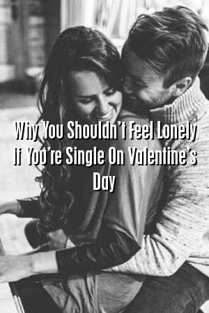 Why You Shouldn't Feel Lonely If You're Single On Valentine's Day by prohealth.top #relationships  #divorce  #movies