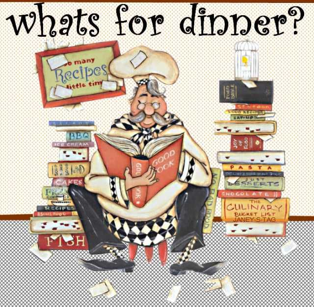 Whats for Dinner...??