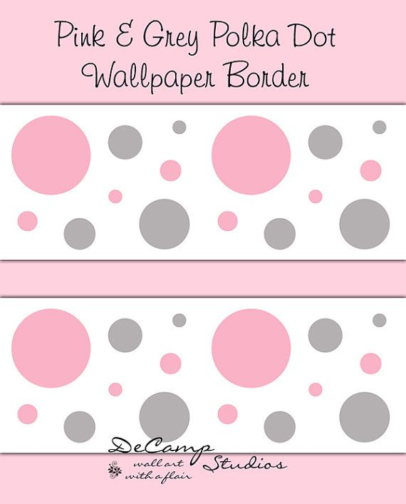 GIRL NURSERY DECOR Pink Grey Gray Polka Dot Wallpaper Border Decals Wall  Art Baby Room Childrens