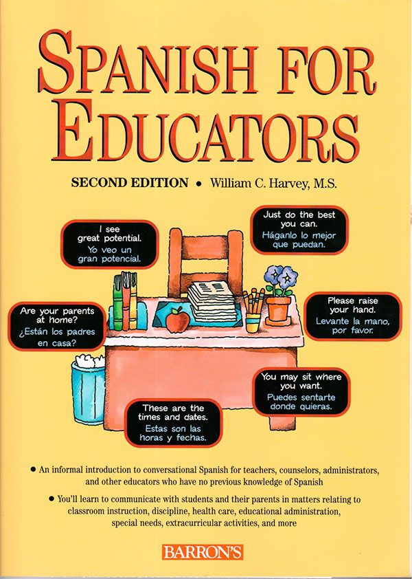 Spanish For Educators 2nd Edition Education William Harvey
