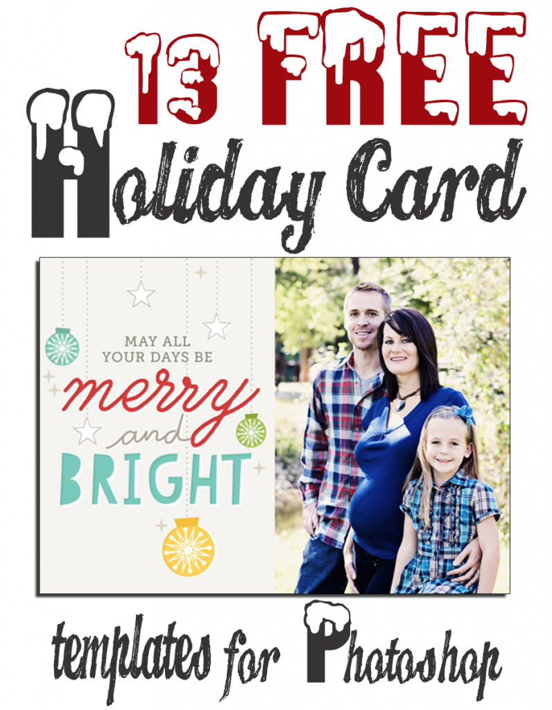 13 Free Photoshop Holiday Card Templates From Becky Higgins Find