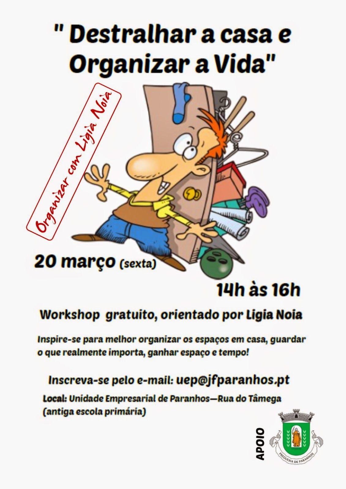 """Organizar com Ligia Noia: """"Workshop Destralhar a Casa e Organizar a Vida"""" no..."""