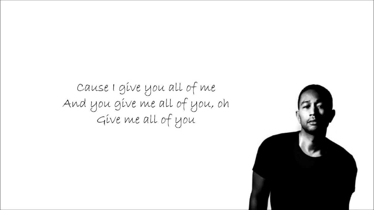 John Legend All Of Me With Lyrics I Absolutely Love John Legend