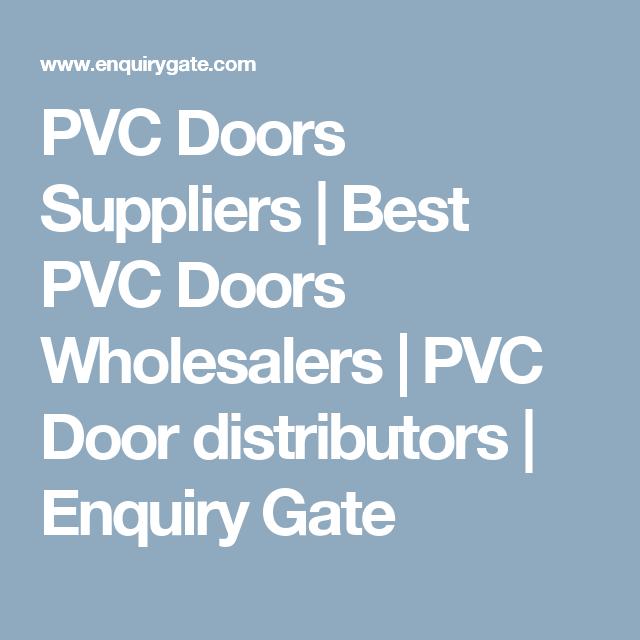 PVC Doors Suppliers | Best PVC Doors Wholesalers | PVC Door distributors | Enquiry Gate  sc 1 st  Pinterest & PVC Doors Suppliers | Best PVC Doors Wholesalers | PVC Door ... pezcame.com