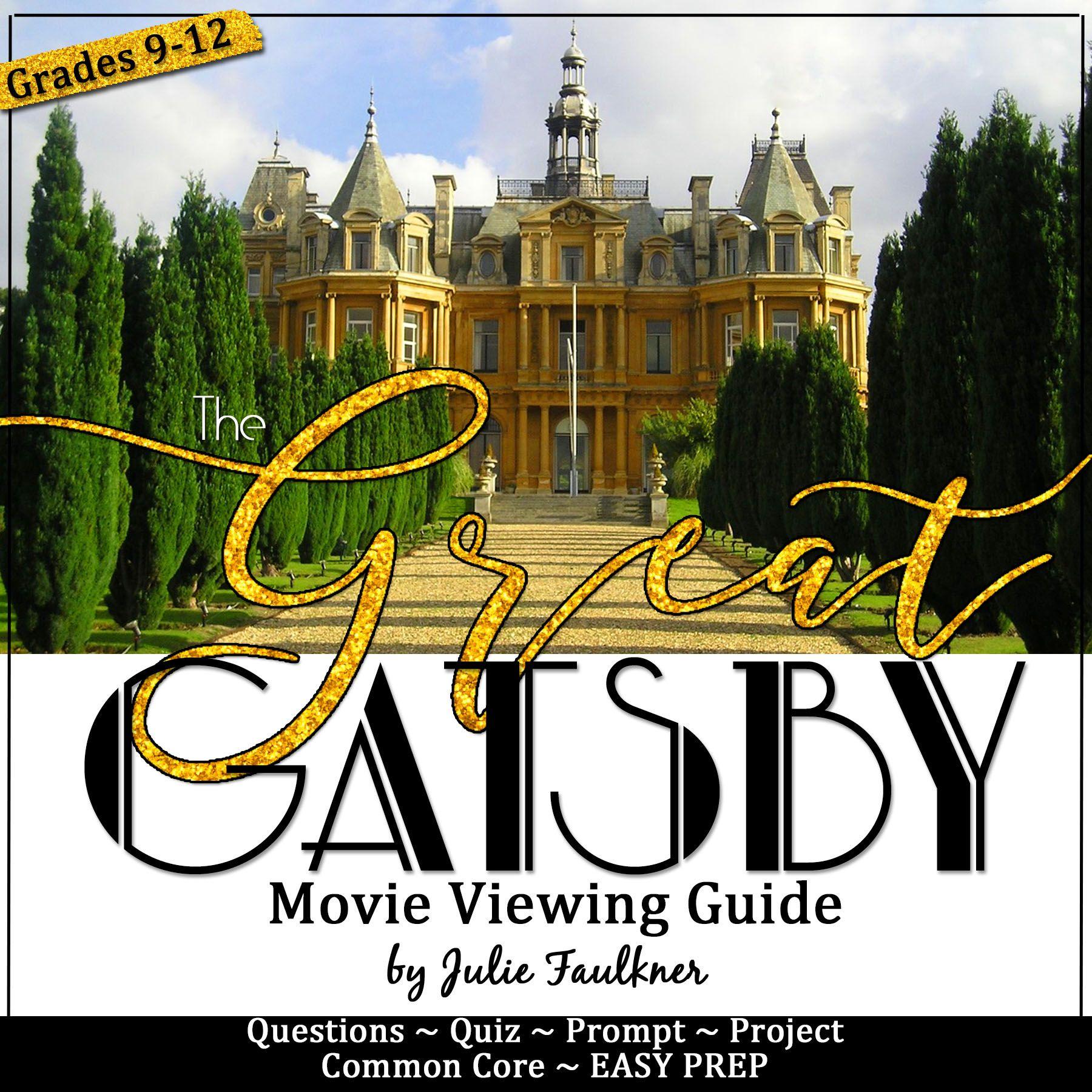 Gatsby Movie Guide The Great Gatsby Movie Gatsby Movie Gatsby