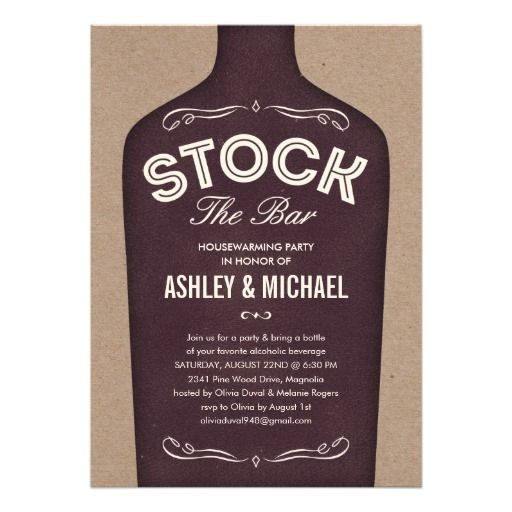 Stock the Bar House Warming Party Invitations also works for