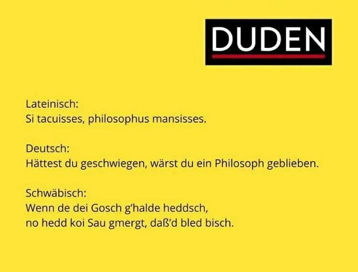 #schweigen #gosch #schwäbisch #schwaben #schwoba #