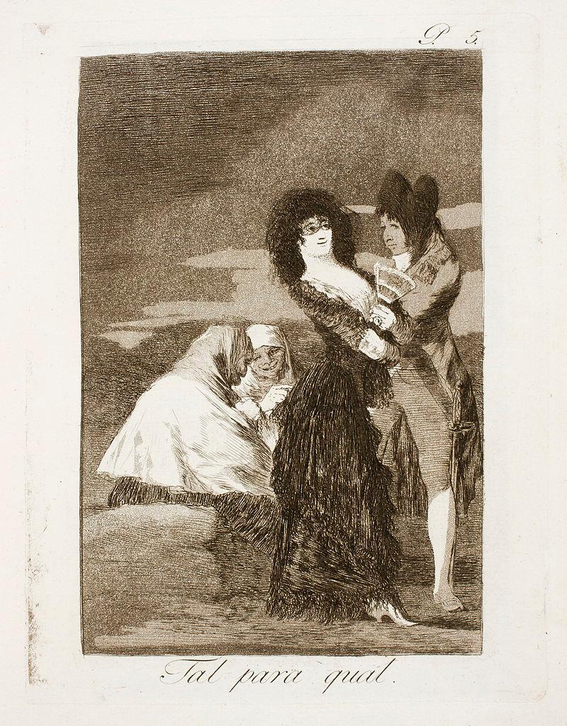 Museo del Prado - Goya - Caprichos - No. 05 - Tal para ...