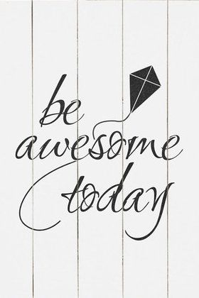 Be Awesome Today Wall Decor