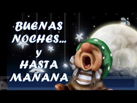Buenas Noches Y Hasta Manana Con Carino Postales De Buenas Noches Imagenes De Buenas Noches Mensajes De Buenas Noches