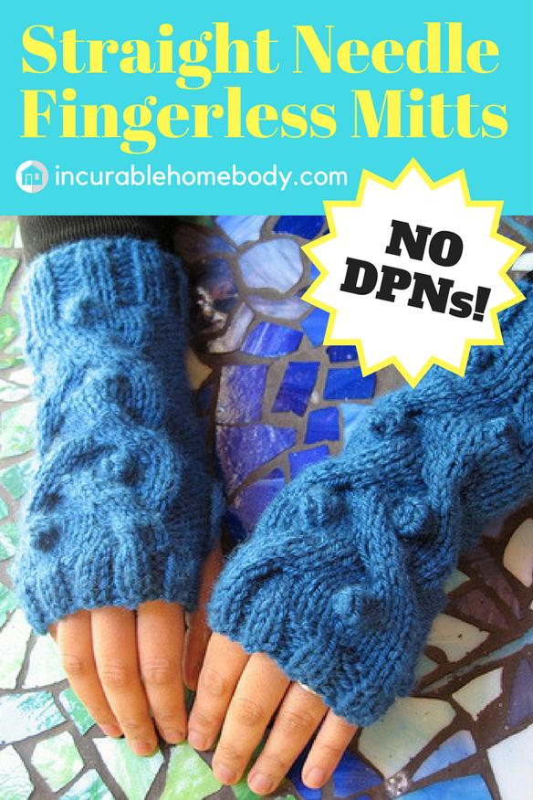 Fingerless mitts knitting pattern on straight needles. No ...