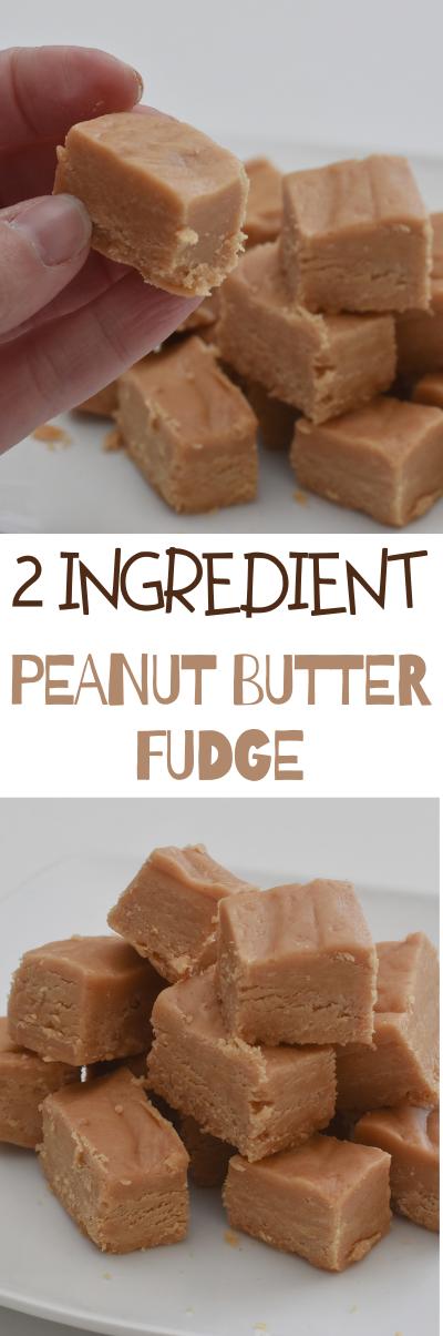 2 Ingredient Peanut Butter Fudge Recipe Fudge Recipes Easy Strawberry Fudge Recipe Peanut Butter Fudge