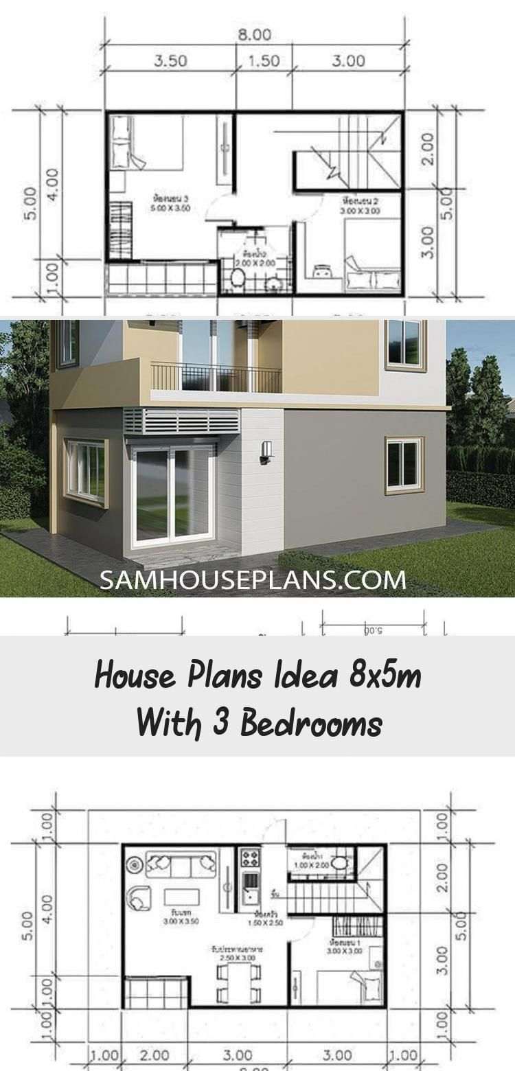 House Plans Idea 8x5m With 3 Bedrooms Sam House Plans Smallhouseplans1600sqft Smallhouseplans1200 S In 2020 House Plans Unique Small House Plans Small House Plans