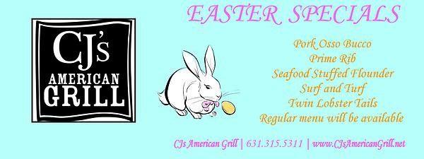 Cj S American Grill Easter Specials Easter Specials Ny Restaurants Special