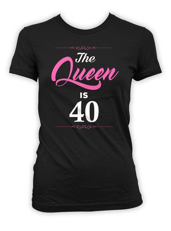 2a817082e67f Personalized Birthday T Shirt 40th Birthday Present Bday Gift Ideas For  Women Custom TShirt The Quee