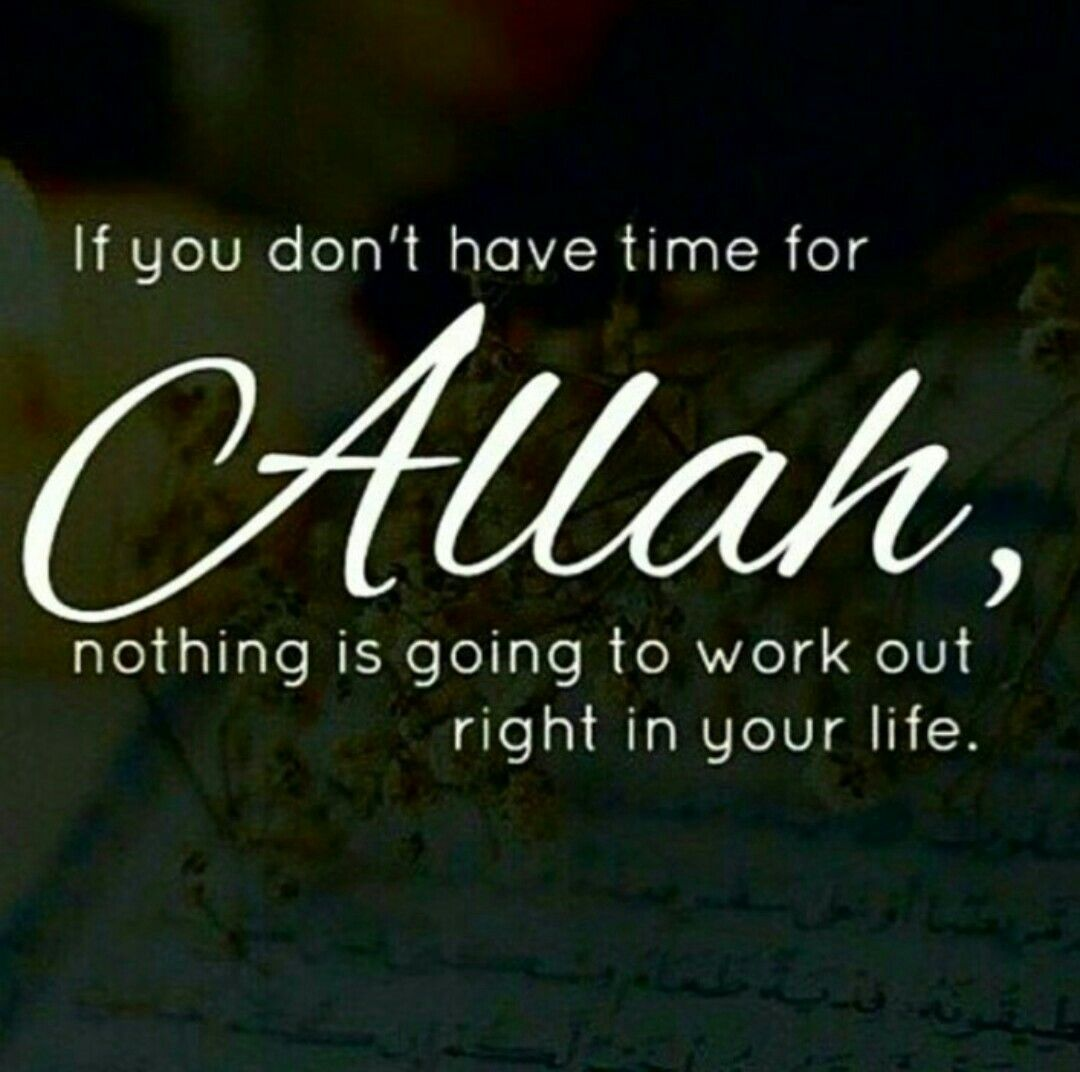 Allah S W T Comes First Before Everything Thing Put Allah