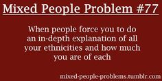 mixed race quotes - Google Search | Me | Mixed people, Mixed ...