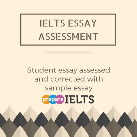 ielts essay assessment prepare ielts students  ielts essay assessment