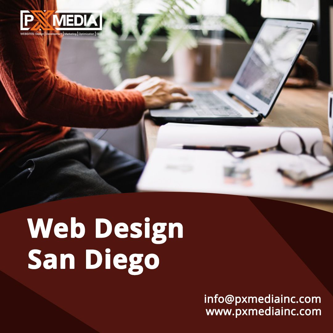 San Diego Web Designer Website Development Seo Services Company In 2020 Seo Services Company Web Design Website Design Company