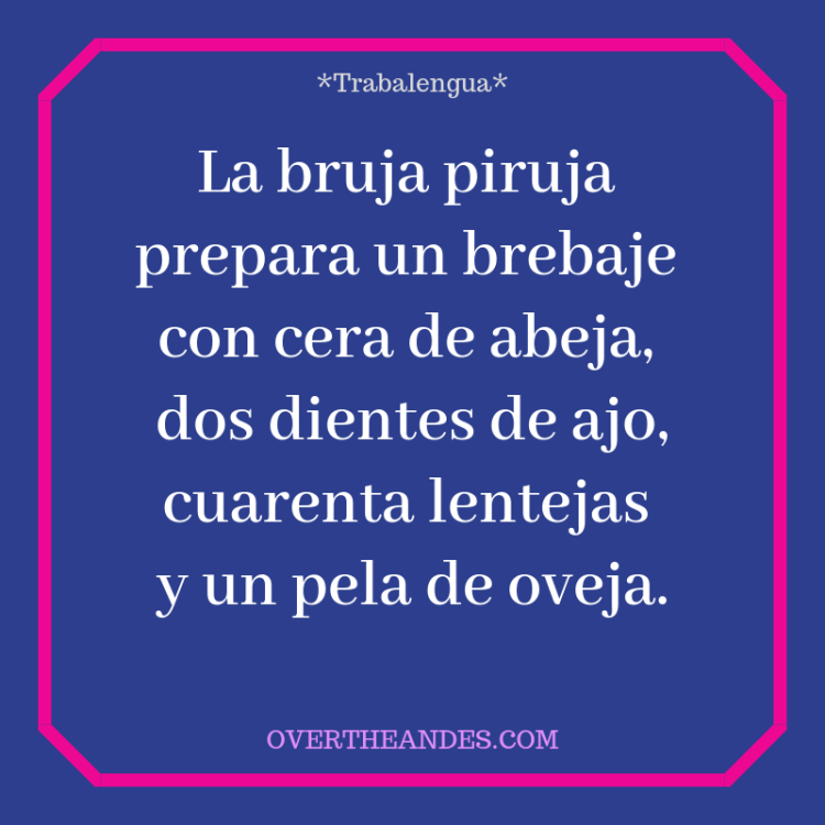 SPANISH LESSON 17: Trabalenguas - Over The Andes
