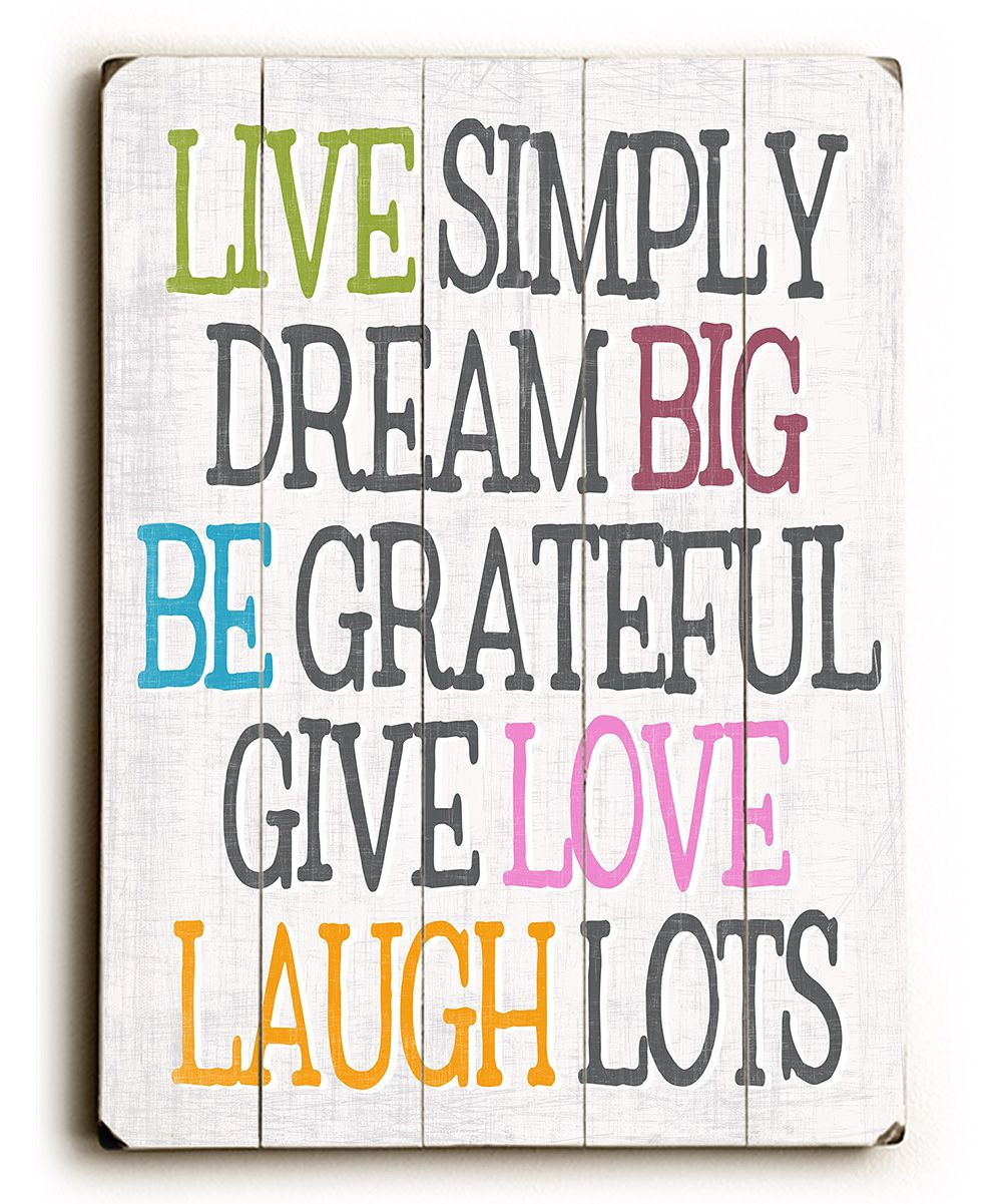 House Fire Sympathy Quotes: 'Live Simply Dream Big' Wall Art. I Want To Make One For