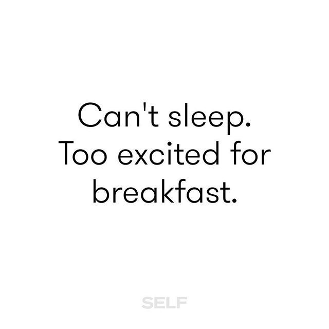 It's really the best part of every morning. #TeamSELF #DownToEat