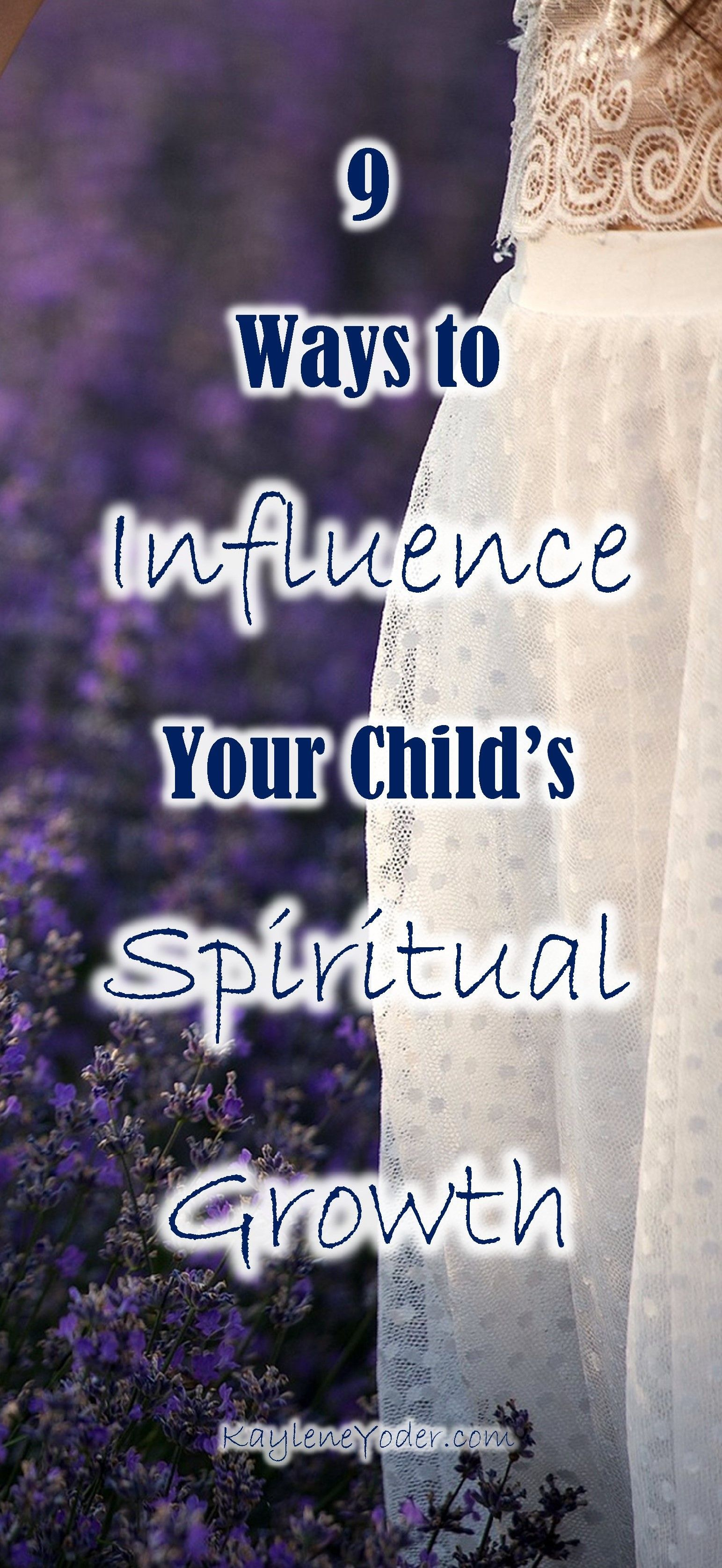 How A Mom Can Influence Her Child S Spiritual Growth