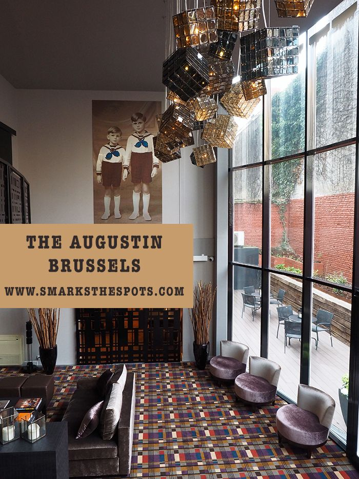 The Augustin, Brussels - S Marks The Spots Blog