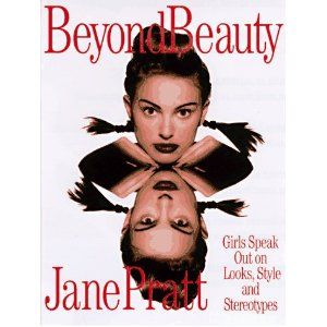Man, I miss Sassy magazine...beyond beauty was a book by ...